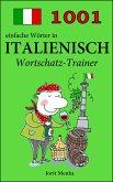 1001 einfache Wörter in Italienisch (eBook, ePUB)