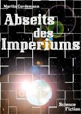Abseits des Imperiums (eBook, ePUB)