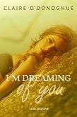 I´M DREAMING of you (erotischer Liebesroman) (eBook, ePUB)