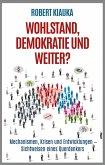 Wohlstand, Demokratie und weiter? (eBook, ePUB)