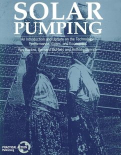 Solar Pumping: An Introduction and Update on the Technology, Performance, Costs and Economics - Barlow, Roy