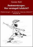 Redewendungen: Wer versiegelt luftdicht? (eBook, ePUB)