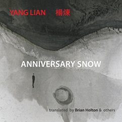 Anniversary Snow - Yang Lian