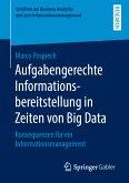 Aufgabengerechte Informationsbereitstellung in Zeiten von Big Data (eBook, PDF)