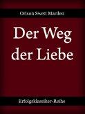 Der Weg der Liebe (eBook, ePUB)