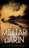 Die tote Milliardärin (eBook, ePUB)