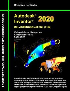 Autodesk Inventor 2020 - Belastungsanalyse (FEM) (eBook, ePUB)