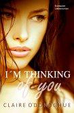 I´M THINKING of you (Erotischer Liebesroman) (eBook, ePUB)