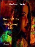 Amulett der Hoffnung 1+ 2 (eBook, ePUB)