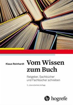 Vom Wissen zum Buch (eBook, PDF) - Reinhardt, Klaus