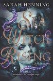 Sea Witch Rising (eBook, ePUB)