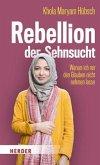 Rebellion der Sehnsucht (Mängelexemplar)