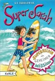 Superheldin in geheimer Mission / Super Sarah Bd.2 (Mängelexemplar)
