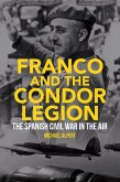 Franco and the Condor Legion (eBook, ePUB)