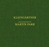 Martin Parr. Kleingärtner