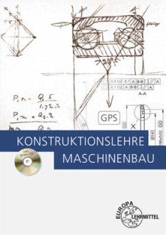 Konstruktionslehre Maschinenbau - Bürger, Markus; Zang, Rupert; Dambacher, Michael; Hartmann, Andreas; Heine, Burkhard; Kaufmann, Hans; Kümmerer, Rolf; Rimkus, Wolfgang; Schäfer, Wolfgang; Schmid, Dietmar