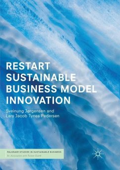 RESTART Sustainable Business Model Innovation - Jørgensen, Sveinung; Pedersen, Lars Jacob Tynes