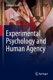 Experimental Psychology and Human Agency (eBook, PDF)