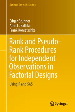 Rank and Pseudo-Rank Procedures for Independent Observations in Factorial Designs (eBook, PDF) - Brunner, Edgar; Bathke, Arne C.; Konietschke, Frank