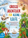 Große Abenteuer für kleine Leute (eBook, ePUB)