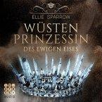 Wüstenprinzessin des Ewigen Eises (MP3-Download)
