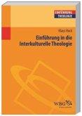 Einführung in die interkulturelle Theologie (Mängelexemplar)