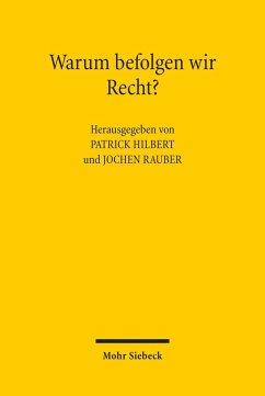 Warum befolgen wir Recht? (eBook, PDF)