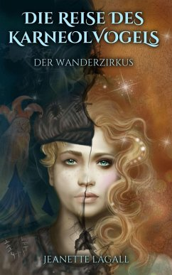 Der Wanderzirkus (eBook, ePUB) - Lagall, Jeanette