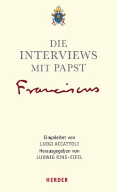 Die Interviews mit Papst Franziskus (Mängelexemplar) - Franziskus