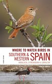 Where to Watch Birds in Southern and Western Spain (eBook, ePUB)