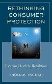 Rethinking Consumer Protection (eBook, ePUB)