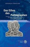 Das Ethos des Pathographen (eBook, PDF)