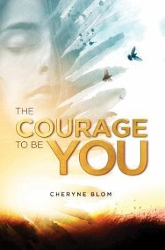 The Courage to Be You (eBook, ePUB)
