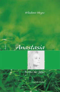 Anastasia, Band 1: Tochter der Taiga