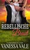 Ihre rebellische Braut (Bridgewater Ménage-Serie, #9) (eBook, ePUB)