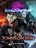 Shadowrun: The Johnson Run (eBook, ePUB)