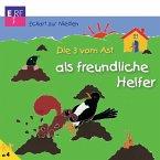 Die 3 vom Ast als freundliche Helfer (15) (MP3-Download)