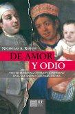 De amor y odio. Vida matrimonial, conflicto e intimidad en el sur andino colonial, 1750 - 1825 (eBook, ePUB)