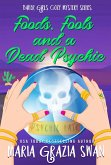 Foods, Fools and a Dead Psychic (Baker Girls Cozy Mystery, #2) (eBook, ePUB)