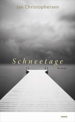Schneetage (eBook, ePUB) - Christophersen, Jan
