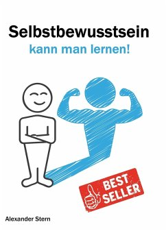 Selbstbewusstsein kann man lernen! (eBook, ePUB) - Stern, Alexander