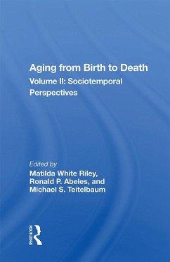 Aging From Birth To Death (eBook, ePUB)