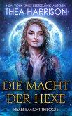 Die Macht der Hexe (Hexenmacht-Trilogie, #1) (eBook, ePUB)