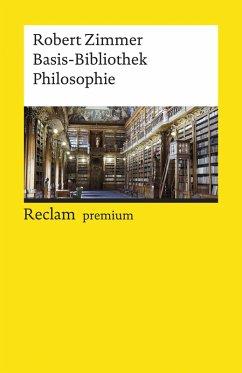 Basis-Bibliothek Philosophie (eBook, ePUB) - Zimmer, Robert