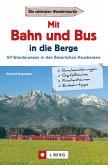 Wanderführer mit Anreise per Bahn oder Bus (eBook, ePUB)