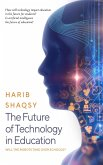 The Future of Technology in Education (eBook, ePUB)