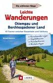 Leichte Wanderungen Chiemgau und Berchtesgadener Land (eBook, ePUB)