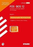STARK Abiturprüfung FOS/BOS Bayern 2020 - Mathematik Nichttechnik 12. Klasse