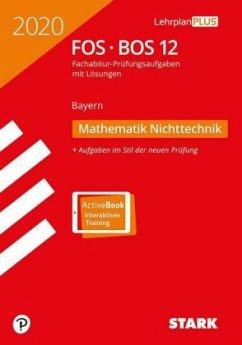 Abitur 2020 - FOS/BOS Bayern - Mathematik Nichttechnik 12. Klasse