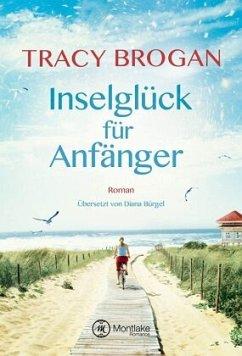 Inselglück für Anfänger - Brogan, Tracy